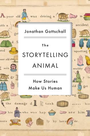 The Storytelling Animal by Jonathan Gottschall. Top 5 Best storytelling books.