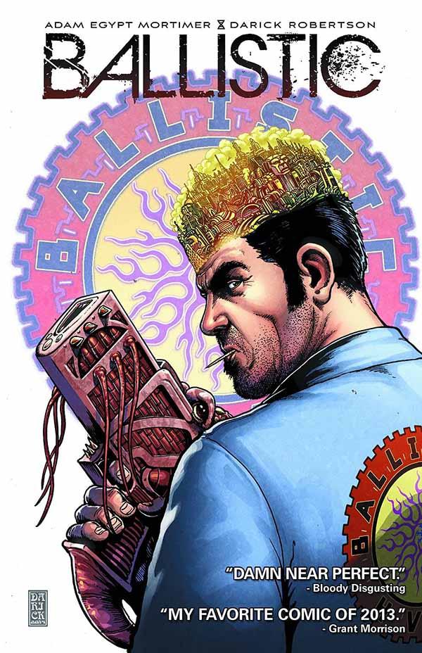 Ballistic comic Adam Egypt Mortimer Darick Robertson