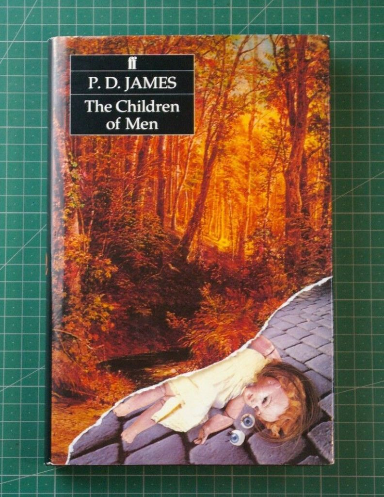 P.D. James The Children of Men Best Dystopian Literature Movies 3