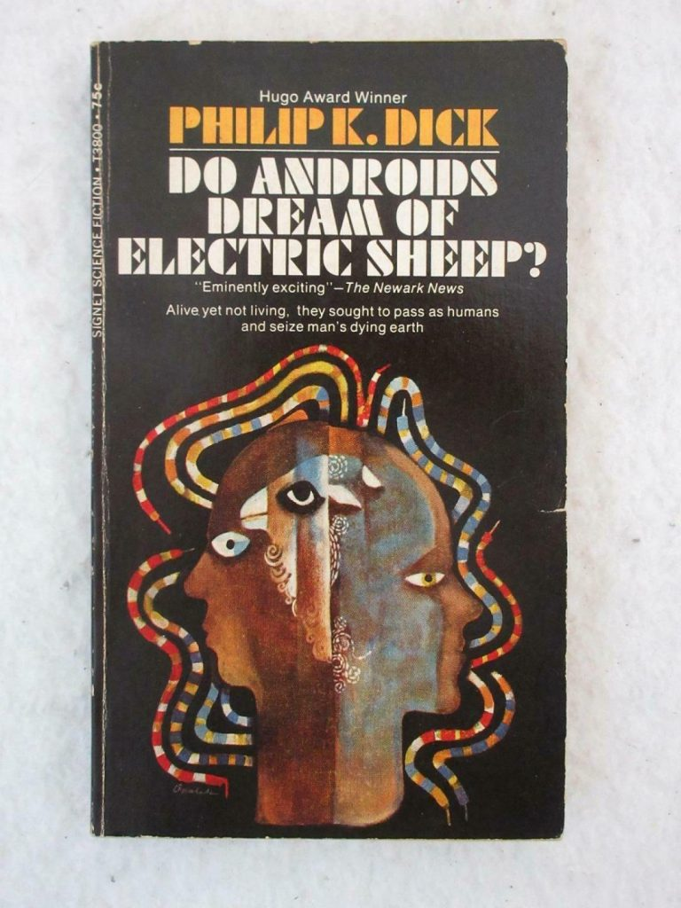 Philip K Dick - Do Androids Dream of Electric Sheep Best Dystopian Literature